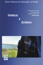 Editora Rede Unida lança livro sobre vivências e estágios do VER-SUS