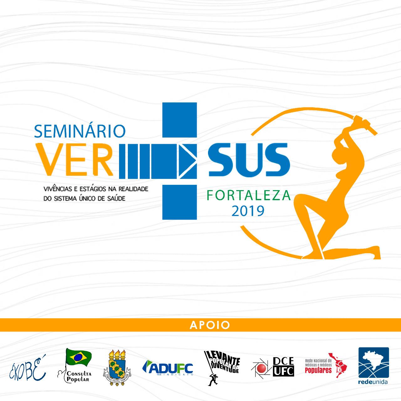 REDE UNIDA PROMOVE: SEMINÁRIO VER-SUS FORTALEZA - EDIÇÃO 2019/2
